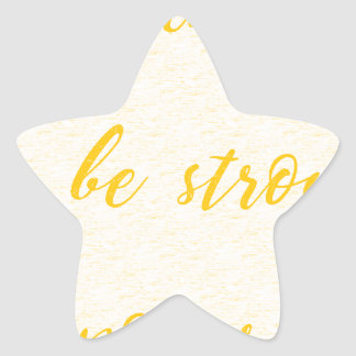 be brave be strong be powerful star sticker