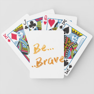 Be Brave Bicycle Playing Cards