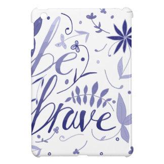 Be Brave Blue iPad Mini Cases