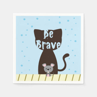 Be Brave Cat and Cute Mouse Paper Napkin