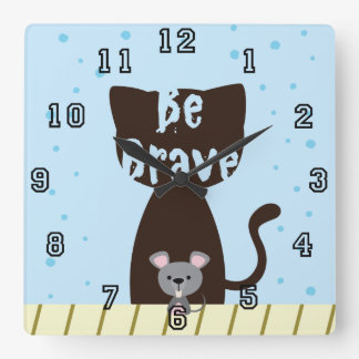 Be Brave Cat and Cute Mouse Square Wall Clock