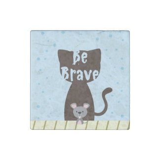 Be Brave Cat and Cute Mouse Stone Magnets