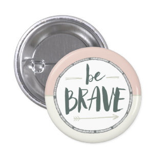 Be Brave Feather & Arrows 1 Inch Round Button