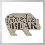 Be Brave Like a Bear - Children's Art Poster