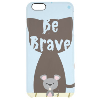 Be Brave Little Mouse Clear iPhone 6 Plus Case