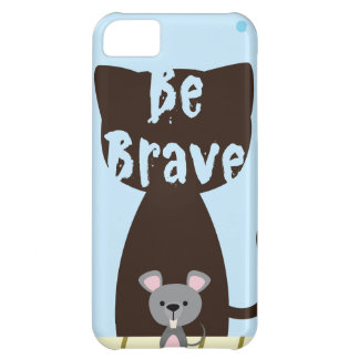 Be Brave Little Mouse iPhone 5C Covers