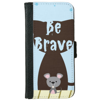 Be Brave Little Mouse iPhone 6 Wallet Case