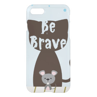 Be Brave Little Mouse iPhone 8/7 Case