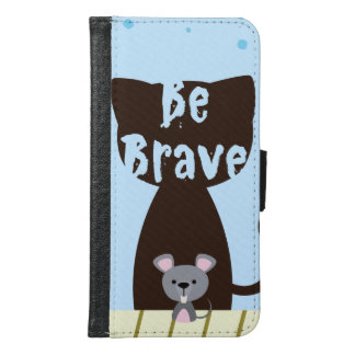 Be Brave Little Mouse Samsung Galaxy S6 Wallet Case