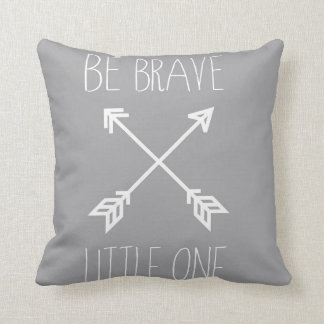 Be Brave Little One - Nursery Throw Pillow
