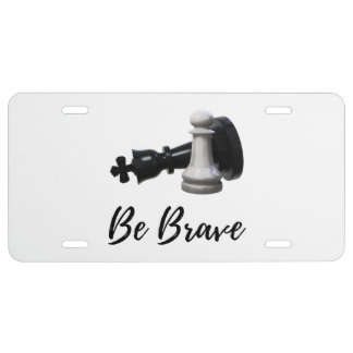 Be Brave Pawn Chess License Plate