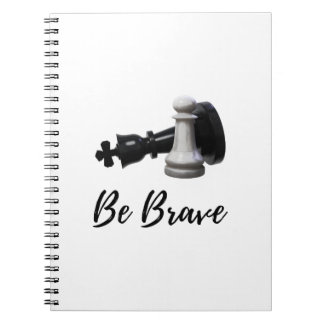 Be Brave Pawn Chess Notebooks