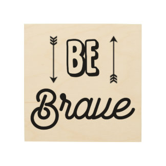 Be Brave with Arrows Wall Art