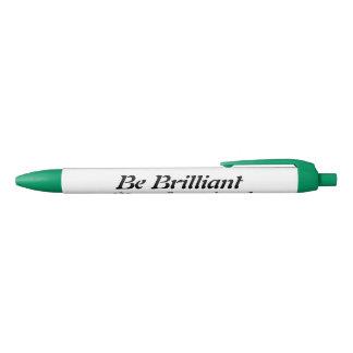Be Brilliant Stay Inspired Green Trim, Black Ink Black Ink Pen