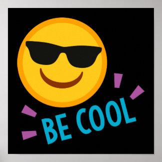 Be Cool Emoji Poster