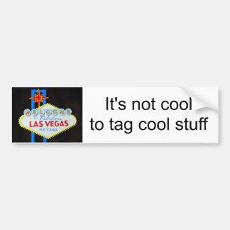 Be Cool- protest graffiti on Las Vegas sign Bumper Sticker