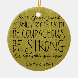 Be courageous and strong bible verse round ceramic ornament