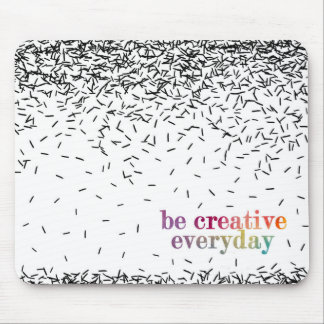 Be creative every day watercolor text mouse pad