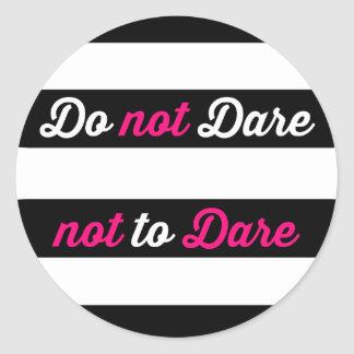 Be Daring Classic Round Sticker