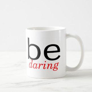 Be Daring Coffee Mug