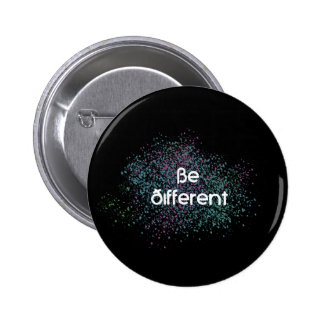 Be Different 2 Inch Round Button