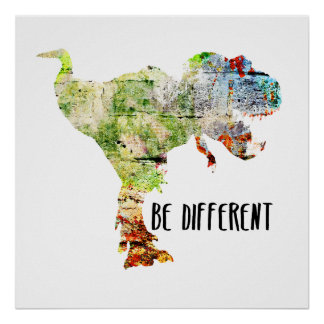 Be Different Dino Poster Print