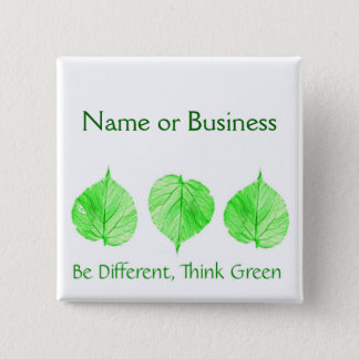 Be Different Think Green Custom Name Business 2 Inch Square Button