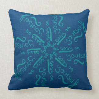 Be Easy On Yourself Mandala Throw Pillow