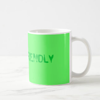 """Be eco-friendly"" Classic White Coffee Mug"