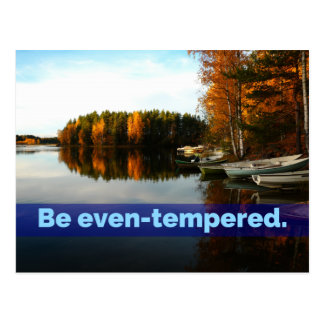 Be Even-Tempered Postcard