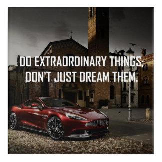 Be extraordinary! acrylic wall art