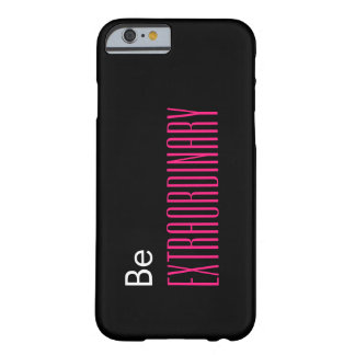 Be Extraordinary iPhone 6/6s Case