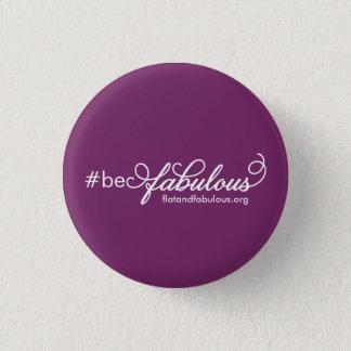 Be fabulous pin