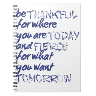 Be Fierce Notebooks