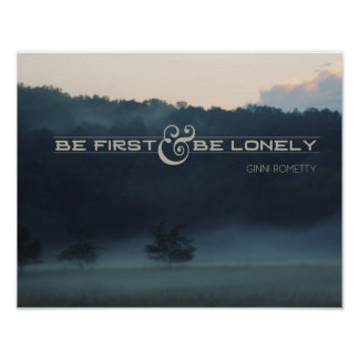 Be First And Be Lonely Poster
