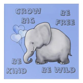 Be Free, Kind and Wild Cute Elephant Nursery Acrylic Print