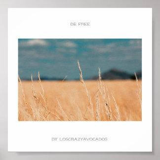 Be Free Savannah Golden Grass Africa Poster