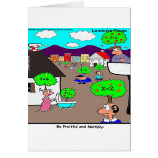 Be Fruitful & Multiply Funny Card