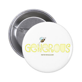 Be Generous - A Positive Word 2 Inch Round Button