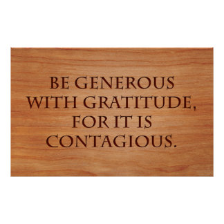 Be Generous with Gratitude Poster