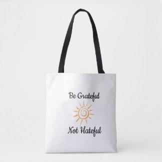 Be Grateful Always Tote Bag