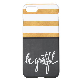 Be Grateful iPhone Case