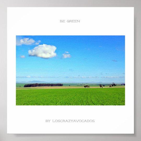 Be Green Vineyard Field Nature Landscape Poster