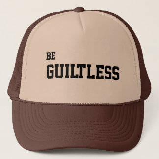 Be Guiltless Trucker Hat