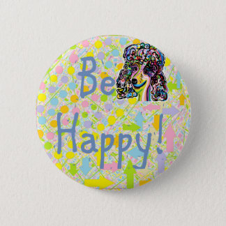 Be Happy 2 Inch Round Button
