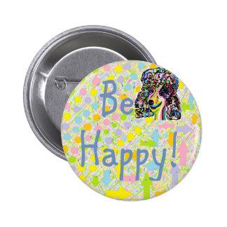 Be Happy 2 Inch Round Button