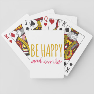 Be Happy And Smile Playing Cards