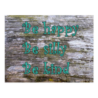 """Be happy, be silly, be kind"" Postcard"