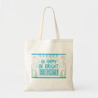 Be Happy Budget Tote
