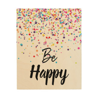 Be Happy Confetti Wood Wall Art
